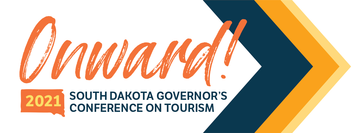 Onward! South Dakota Governor's Conference on Tourism
